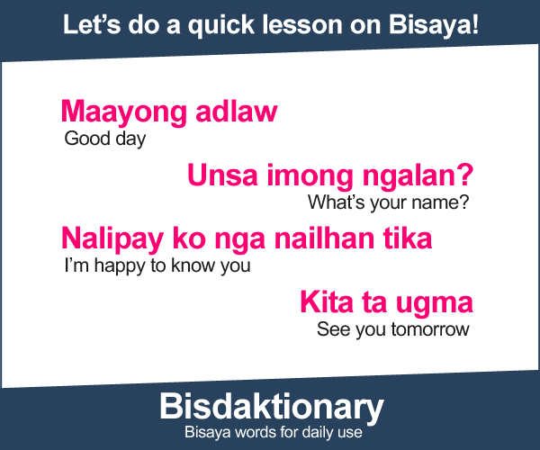 Visit Bisdaktionary - Bisaya words for daily use!